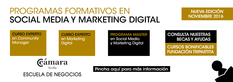 Cursos Expertos y Másters en Social Media y Marketing Digital de la Cámara de Comercio de Sevilla